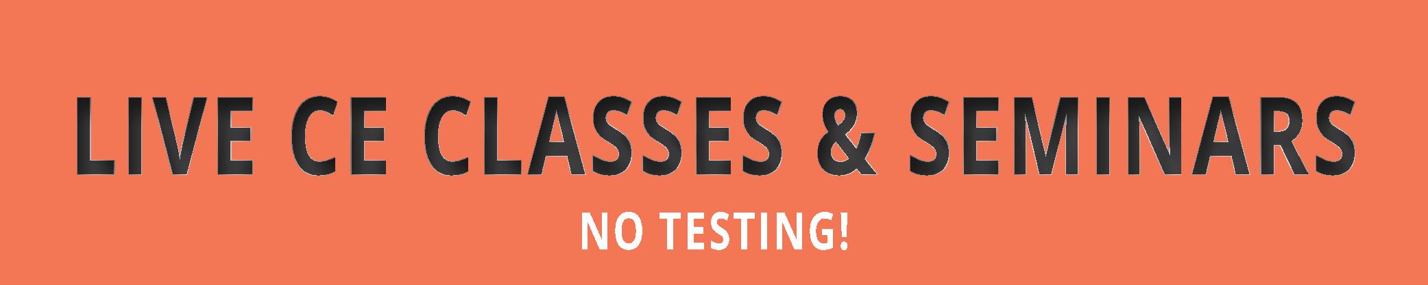 Live CE Classes - Seminars